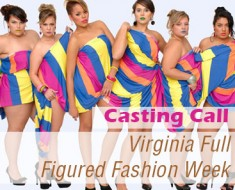 Open-Casting-Call-For-Virginia-Full-Figured-Fashion-Week