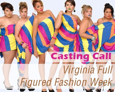 Open Casting Call For Virginia Full Figured Fashion Week