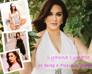 PLUS-SIZE-NEW-Lyanna-Lynette-On-Being-A-Plus-Size-Model