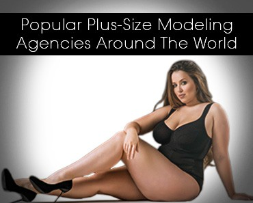 Plus-Size Modeling Agencies