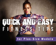 Fitness Tips for Plus-Size Models