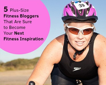 Plus-Size Fitness Bloggers