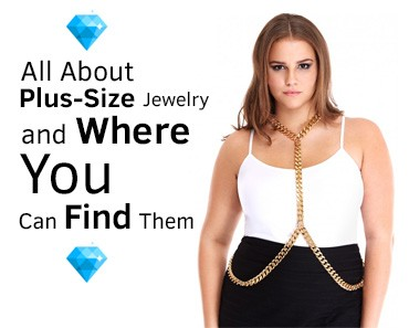Plus-Size Jewelry