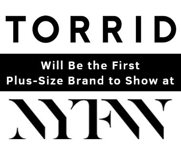Plus-Size-Modeling-FI-Torrid-Will-Be-the-First-Plus-Size-Brand-to-Show-at-NYFW