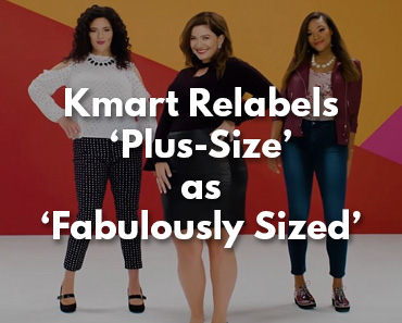 Kmart Renames \'Plus-Size\' Section to \'Fabulously Sized ...