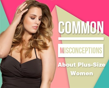Infamous Plus-Size Myths About Women